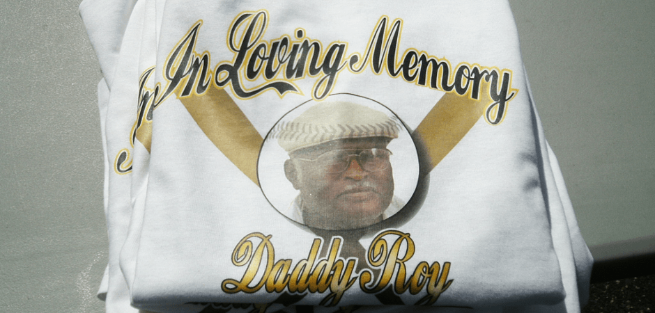 In Memory Of Daddy Roy